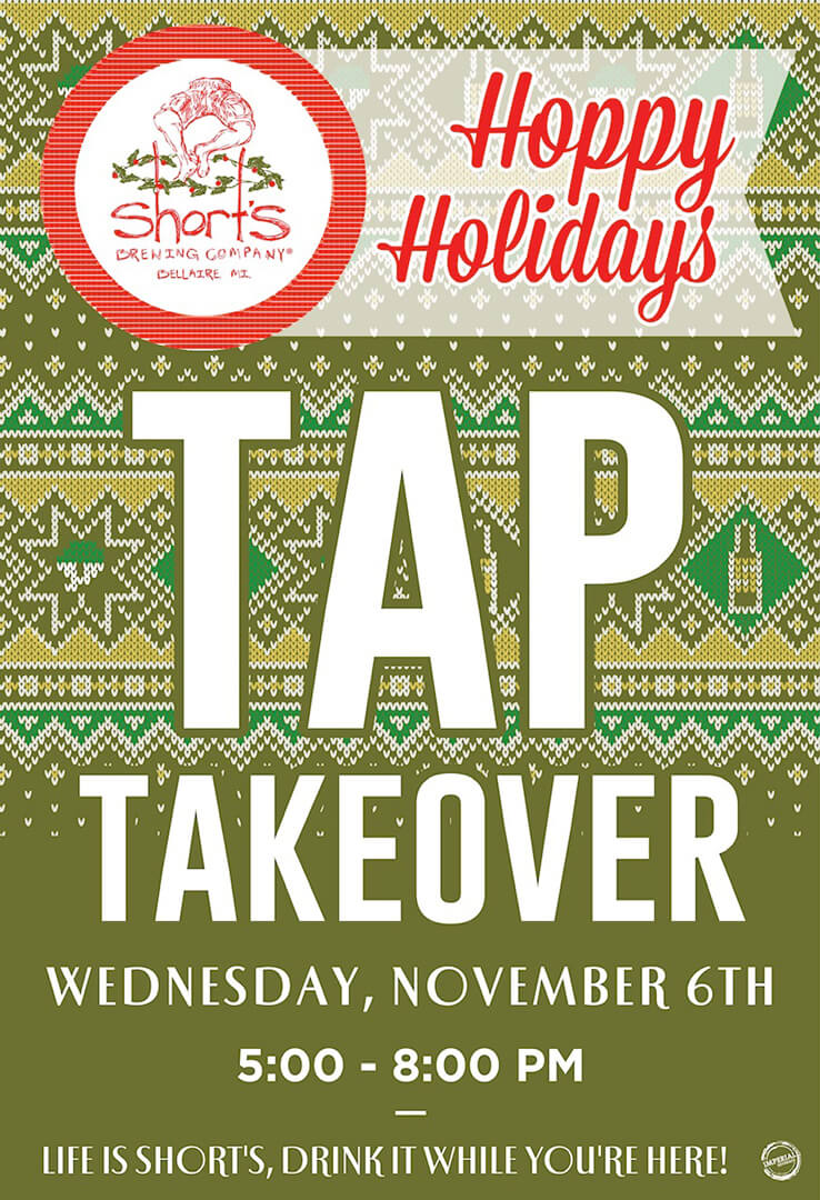Short's Hoppy Holidays Tap Takeover